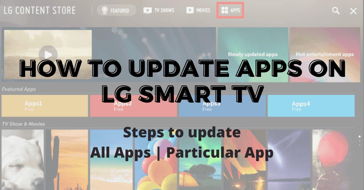 How To Update Apps On LG Smart TV [2 Methods]
