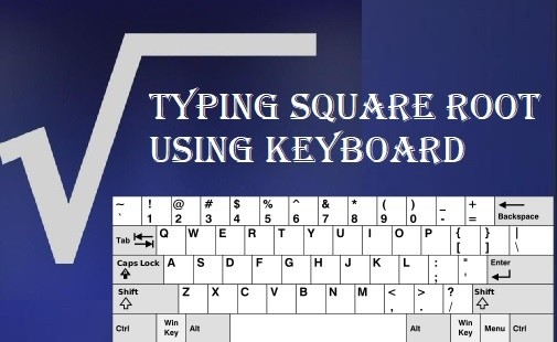 How to Type Square Root Symbol on Keyboard [On Any Device]
