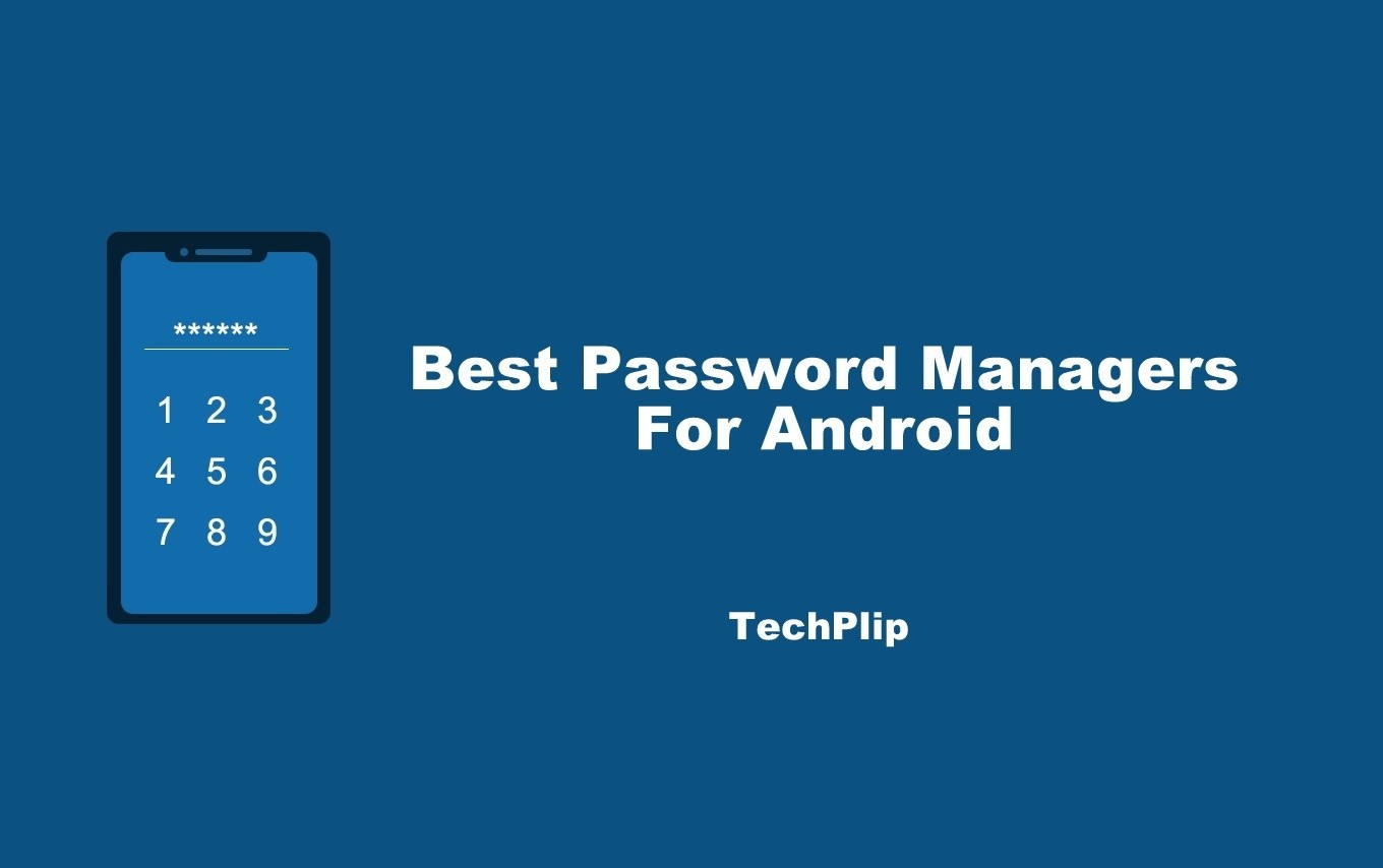 Best Password Managers for Android in 2021