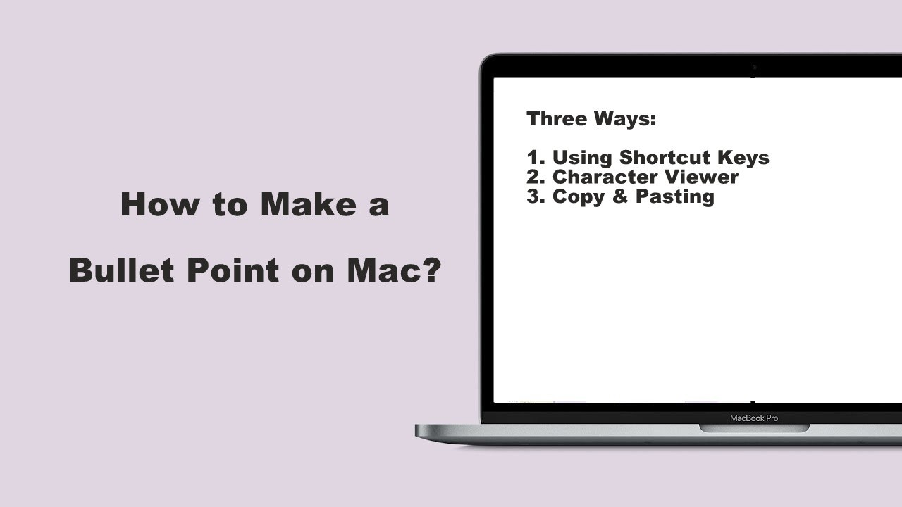 How to Make a Bullet Point on Mac [Three Easy Ways]