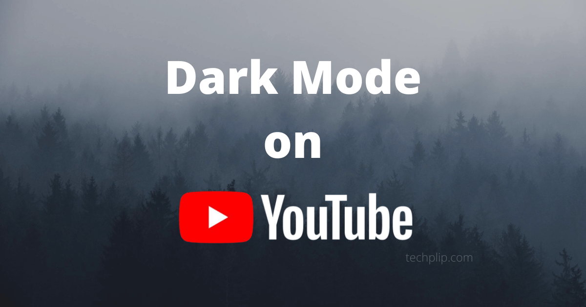 How to Enable Dark Mode on YouTube on Smartphone & PC