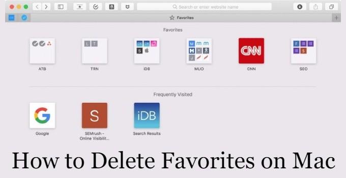 How to Delete Favorites on Mac [Step By Step Method]