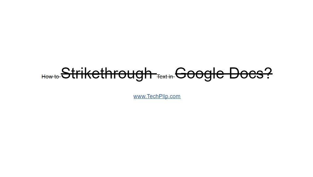 How to Strikethrough Text In Google Docs [All Possible Ways]