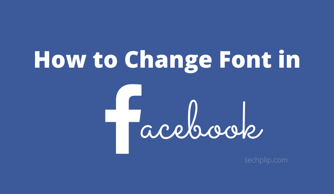 How to Change Font On Facebook [2 Easy Methods]