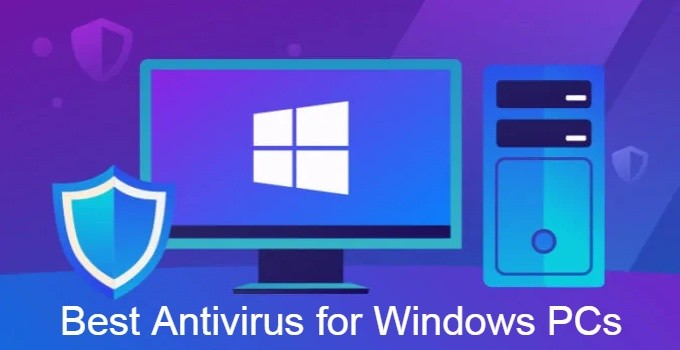 Best Antivirus for Windows to Protect Your PC in 2021