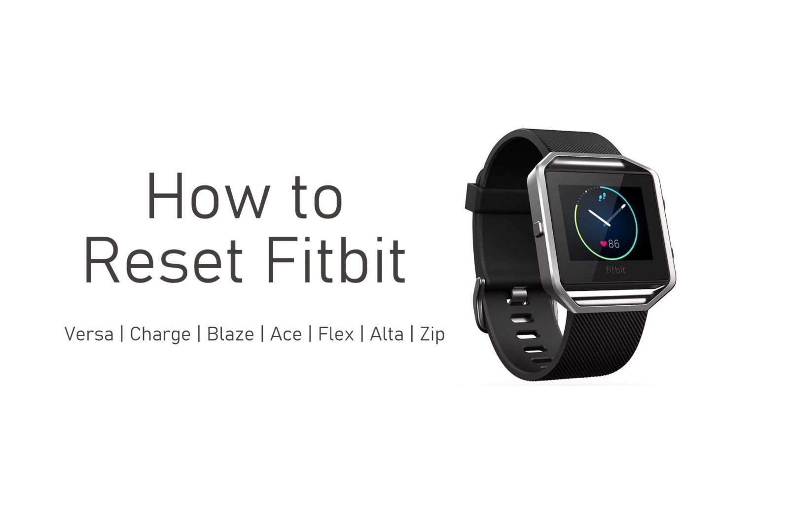 How to Reset Fitbit Smartwatches [All Variations]