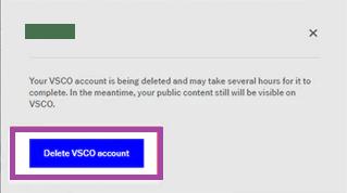 Final Confirmation - Delete VSCO account