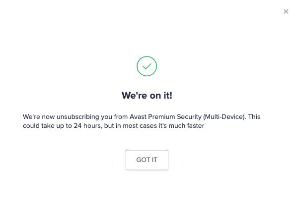 Got It - Cancel Avast Subscription