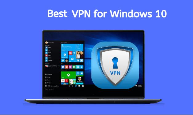 10+ Best VPN for Windows 10 PC [2021]: Free & Premium