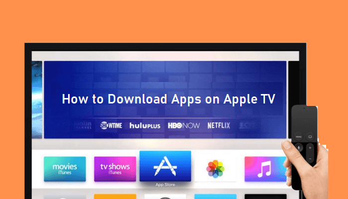 How to Download Apps on Apple TV [All Generations]