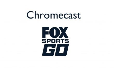 How to Chromecast fox sports go to TV