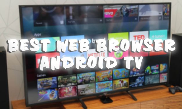 Best Web Browser for Android TV To Use in 2021