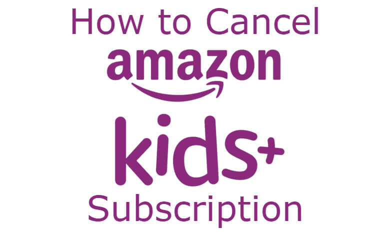 How to Cancel Amazon FreeTime Unlimited Subscription