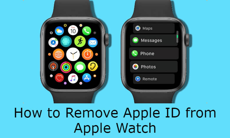How to Remove Apple ID from Apple Watch [2 Easy Ways]