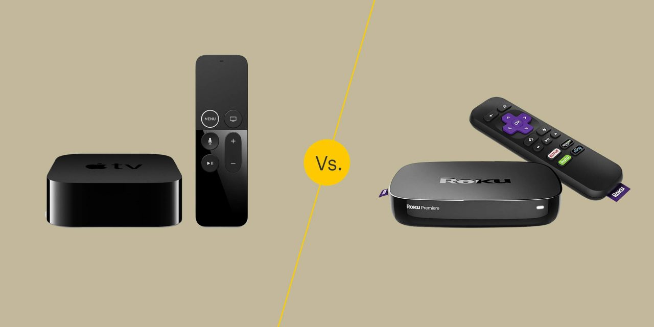 Apple TV vs Roku: Which is the Best Streaming Device