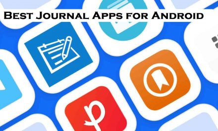 15 Best Journal Apps for Android Smartphones & Tablets