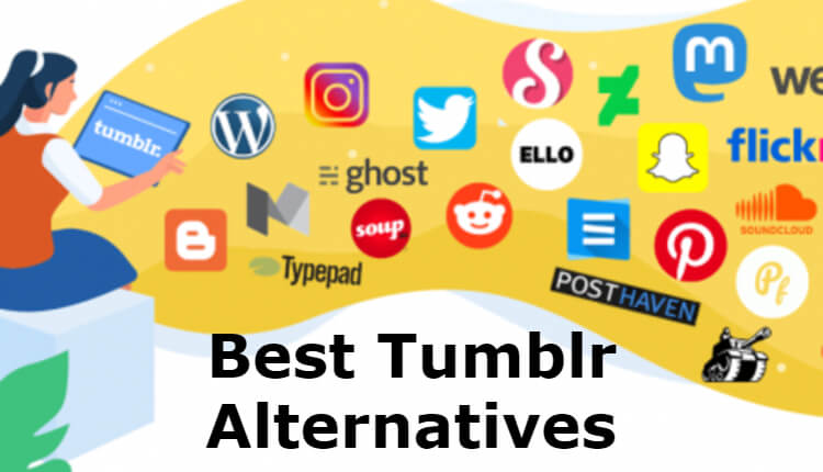 Best Tumblr Alternatives for Blogging and Writing