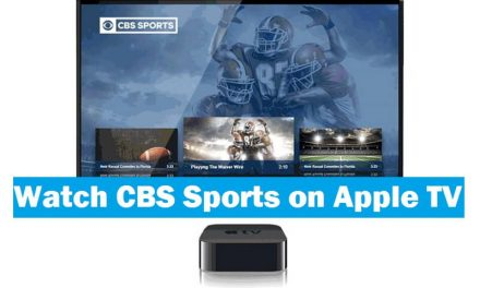 CBS on Apple TV – How to Install and Watch [All Versions]