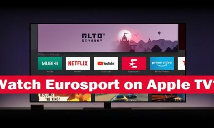 How to Watch Eurosport on Apple TV [All Models]