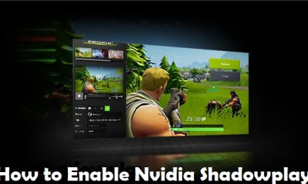 How to Enable Nvidia Shadowplay to Record & Share Gameplay
