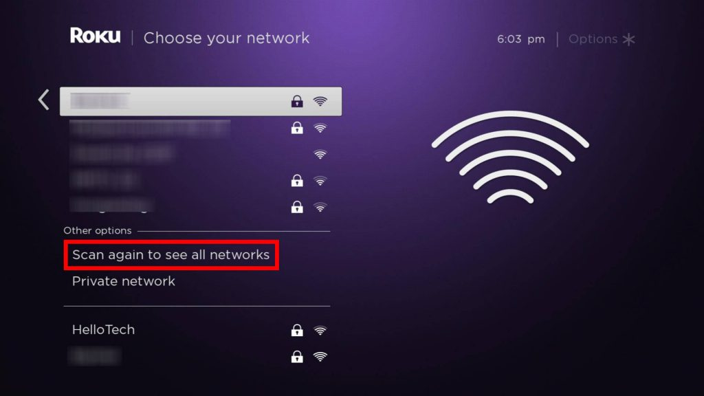 Scan for the network available to connect Roku to WIFI without remote
