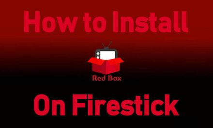 How to Install and Stream Redbox TV on Firestick