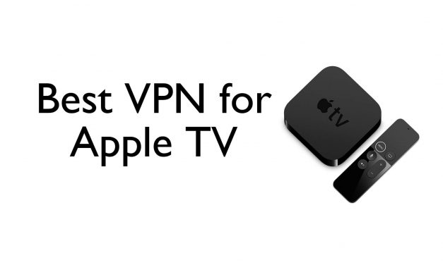 Best VPN for Apple TV to get Enhanced Privacy & Security