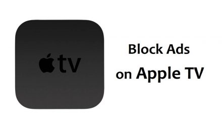 How to Block Ads on Apple TV [Workable methods]