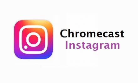 How to Chromecast Instagram to TV [2 Easy Ways]