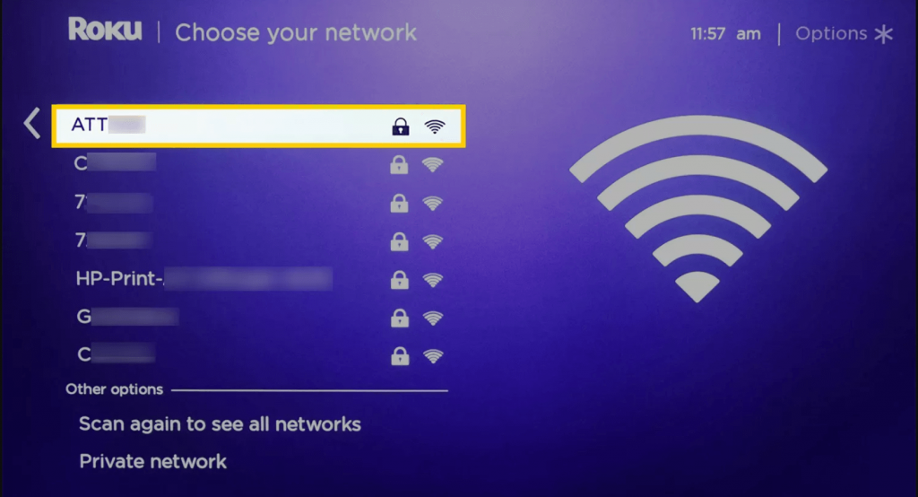 select your WIFI network  to connect Roku to WIFI