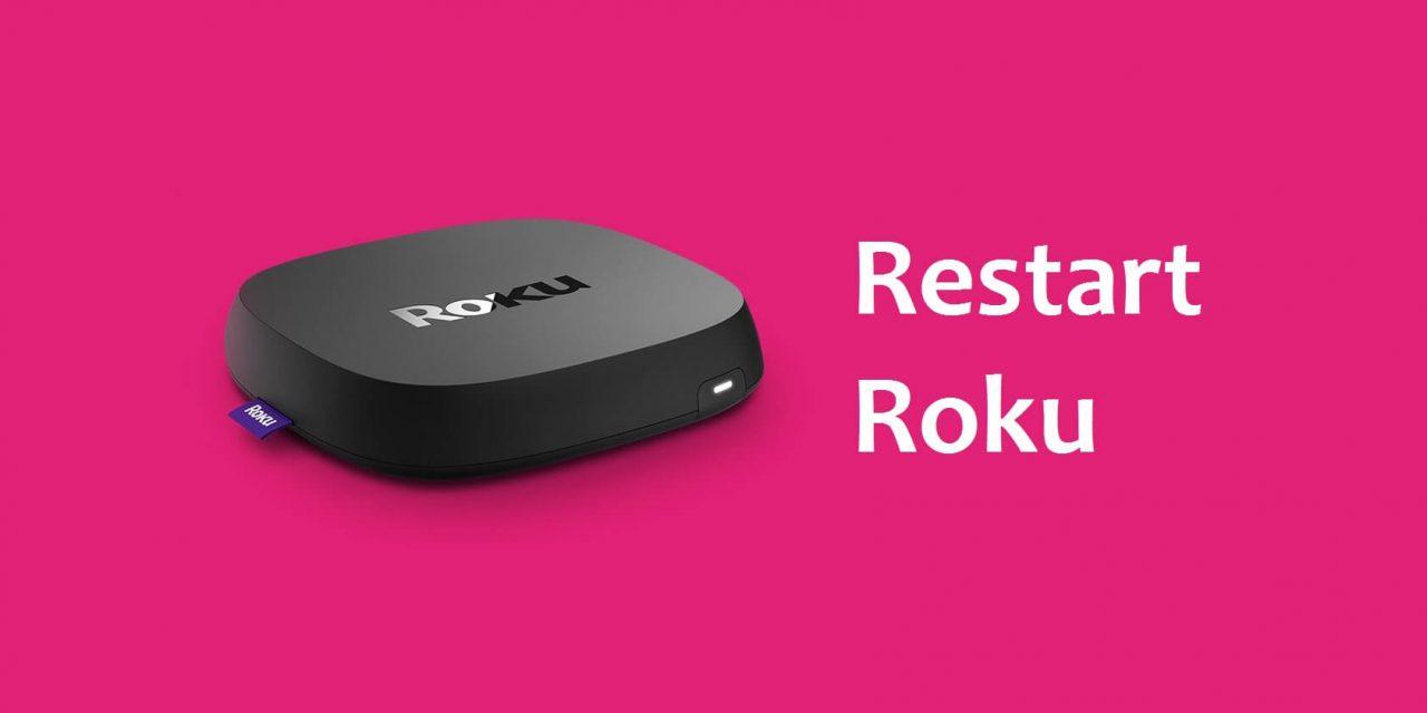 How to Restart Roku TV / Stick [Step-by-Step Procedure]
