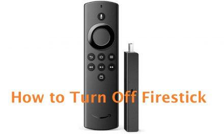 How to Turn Off Amazon Firestick Device [3 Ways]