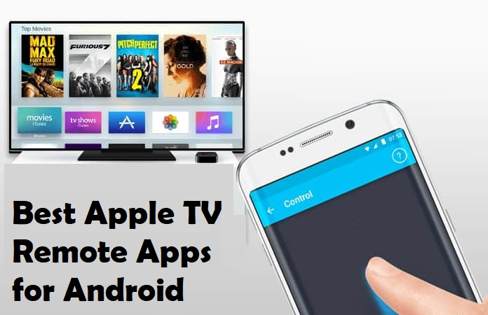Best Apple TV Remote App for Android [Latest 2021]