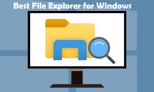 Best File Explorer for Windows 10,8,7 | File Explorer Alternatives