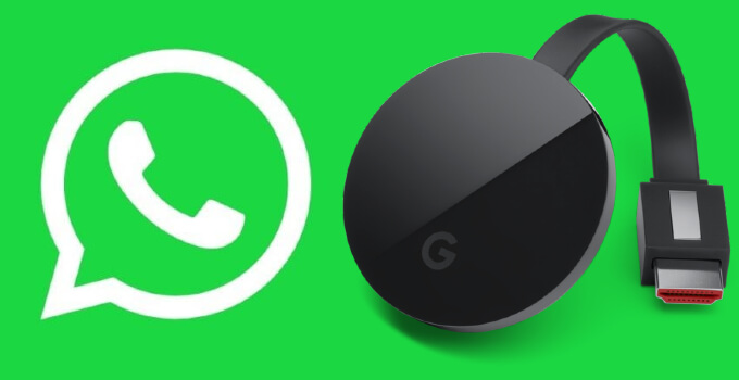 How To Chromecast Whatsapp Video Calls And Chats Techplip