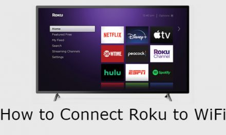 How to Connect Roku to WiFi [Easy Methods]