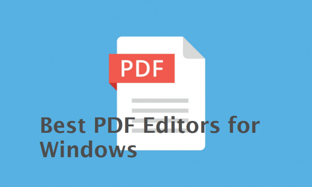 Best PDF Editors for Windows 10, 8, 7 in 2021 [Updated]