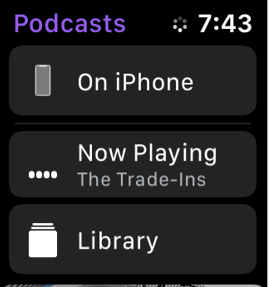 tap On iPhone to listen podcasts on Apple Watch iPhone