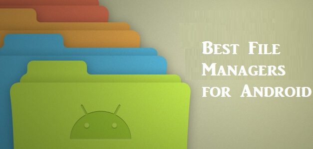 Best File Managers for Android Smartphones in 2021