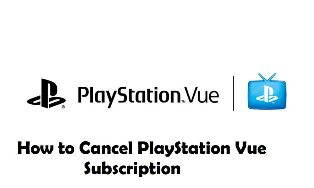 How to Cancel PlayStation Vue Subscription [Possible Ways]