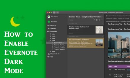 How to Enable Evernote Dark Mode on Smartphone, PC, & Web