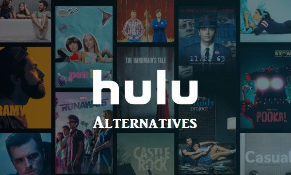 Best Hulu Alternatives to Stream Movies and TV Shows in 2021