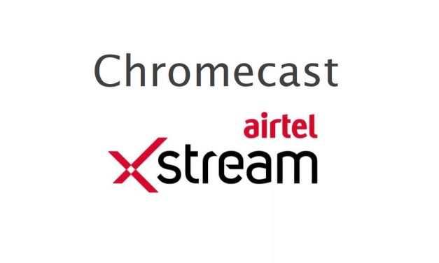 How to Chromecast Airtel Xstream to TV (Airtel TV)