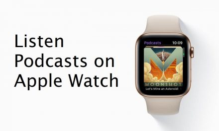 How to Add and Listen to Podcasts on Apple Watch