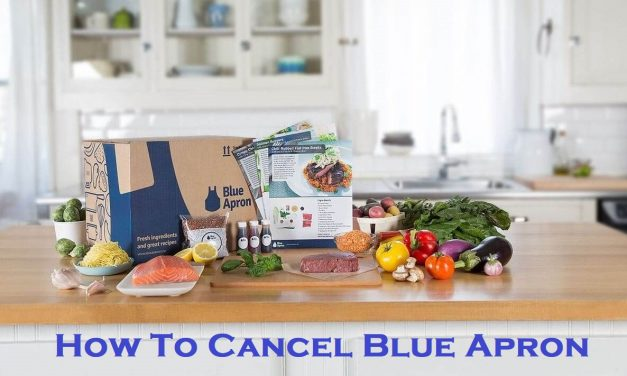 How to Cancel Blue Apron Subscription [3 Easy Methods]