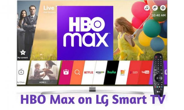 How to Watch HBO Max on LG Smart TV in Different Ways