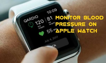 How to Monitor Blood Pressure on Apple Watch [Guidelines]