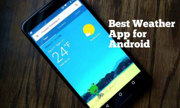 Best Weather Apps for Android Smartphone to Use in 2021