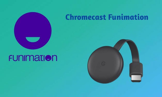 How to Chromecast Funimation to TV [ Easy Methods]