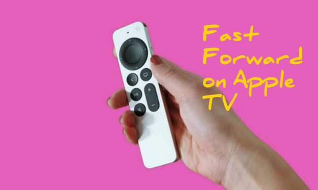 How to Fast Forward on Apple TV using Remote